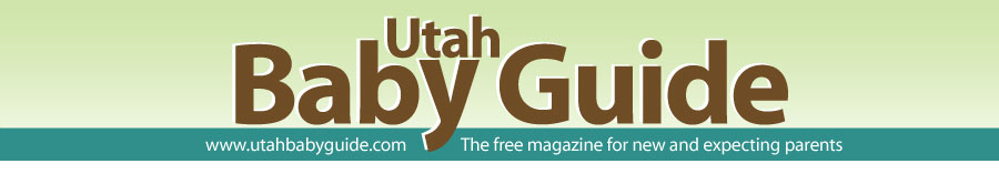 Utah Baby Guide - The free magazine for new and expecting parents